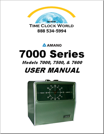 Amano 7000 Series 7000 7600 Mechanical Time Clock User