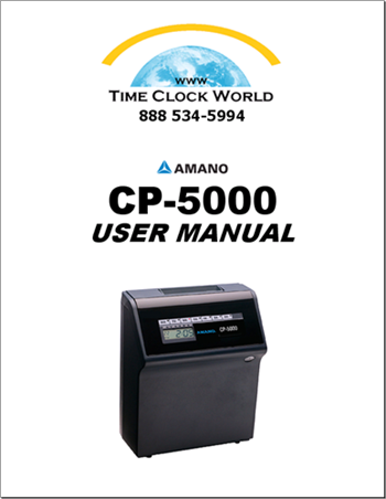 Amano Cp5000 Electronic Time Clock User Manual Time