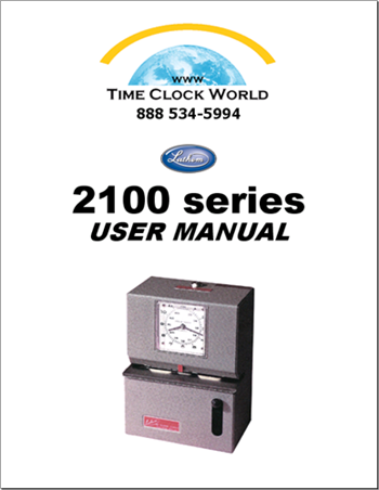 Lathem 2100 Series Mechanical Time Clock User Manual